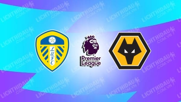 Video kết quả Leeds Utd vs Wolves, vòng 9 Ngoại hạng Anh