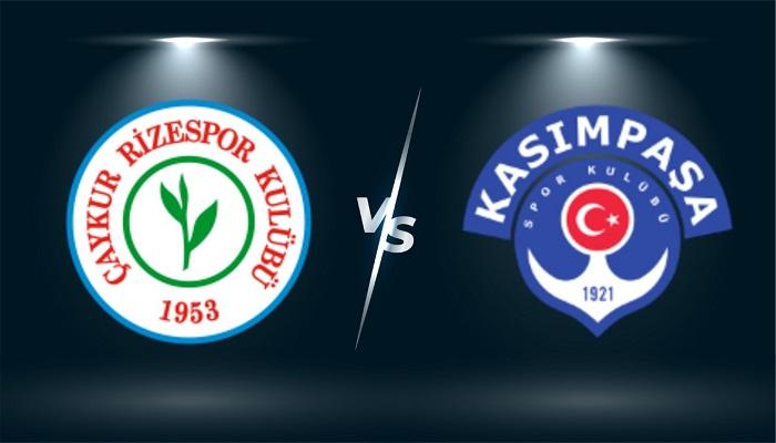 Trực tiếp Rizespor vs Kasimpasa, 17h30 ngày 23/10, giải VĐQG Thổ Nhĩ Kỳ
