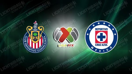 Trực tiếp Chivas Guadalajara vs Cruz Azul, 09h00 này 24/10, giải VĐQG Mexico