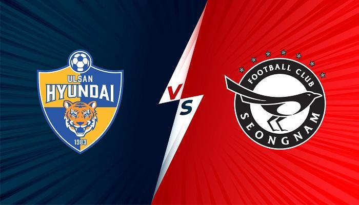 Trực tiếp Seongnam vs Ulsan Hyundai, 13h00 ngày 24/10, giải VĐQG Hàn Quốc